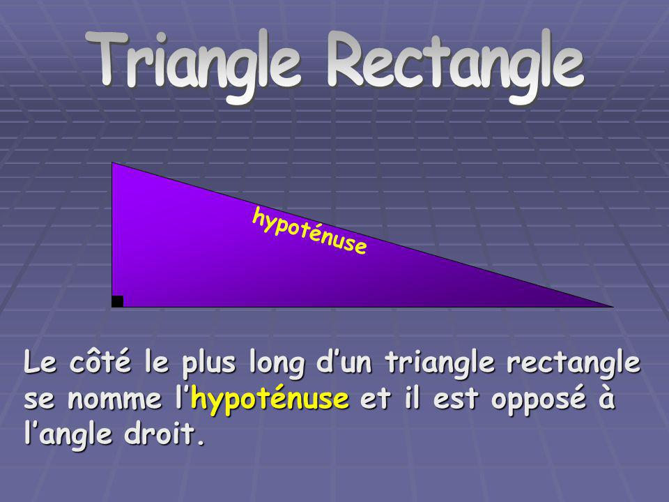 Triangle Rectangle Triangle Rectangle. hypoténuse.