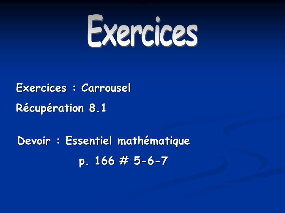 Exercices Exercices : Carrousel Récupération 8.1