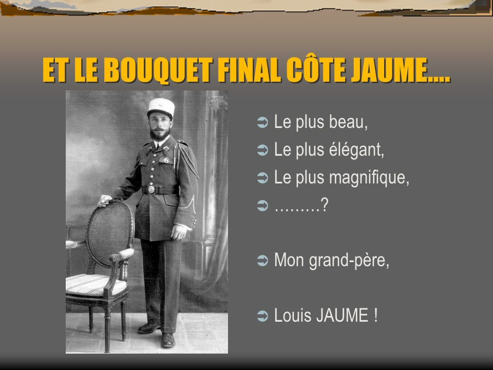 ET LE BOUQUET FINAL CÔTE JAUME….