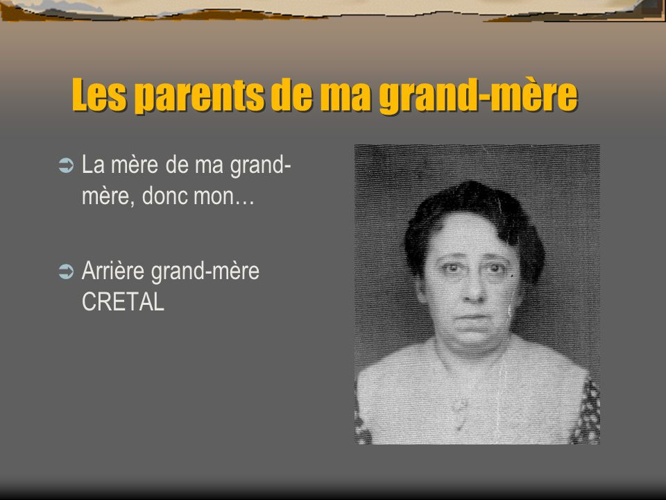 Les parents de ma grand-mère