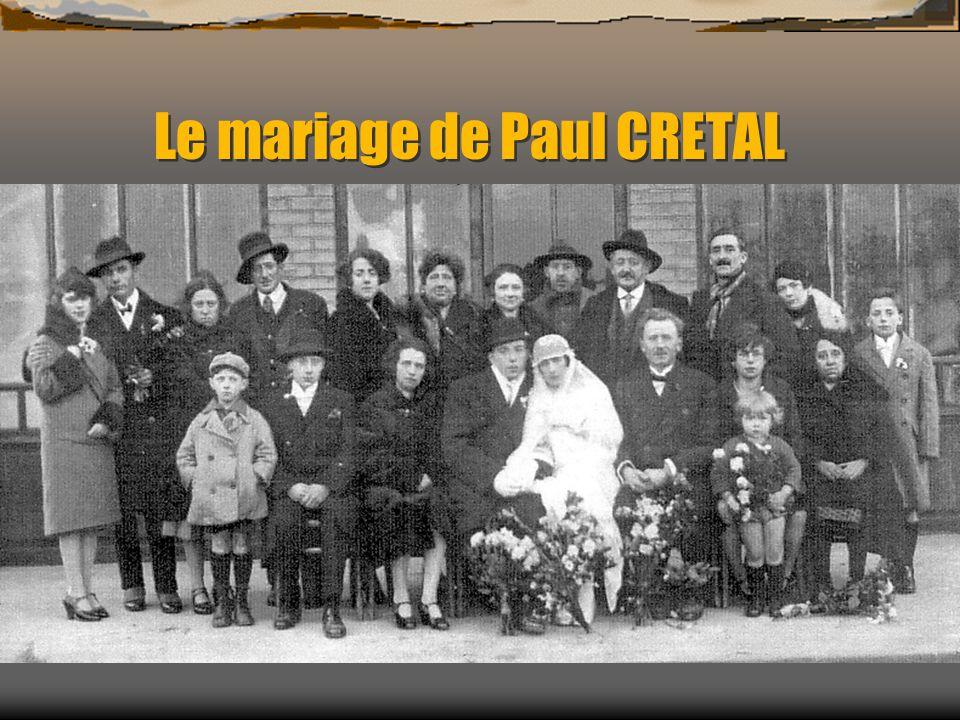 Le mariage de Paul CRETAL