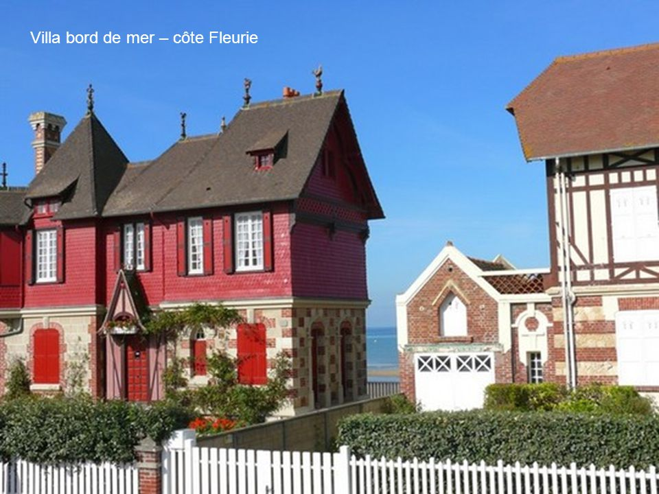 Villa bord de mer – côte Fleurie