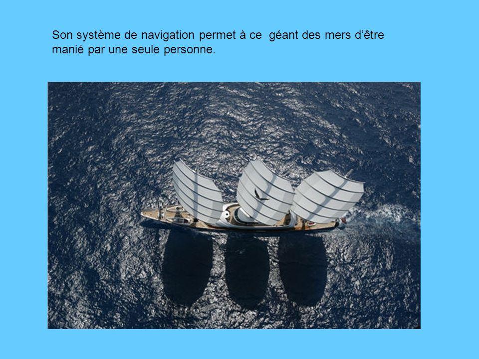 Son système de navigation permet à ce géant des mers d'être manié par une seule personne.
