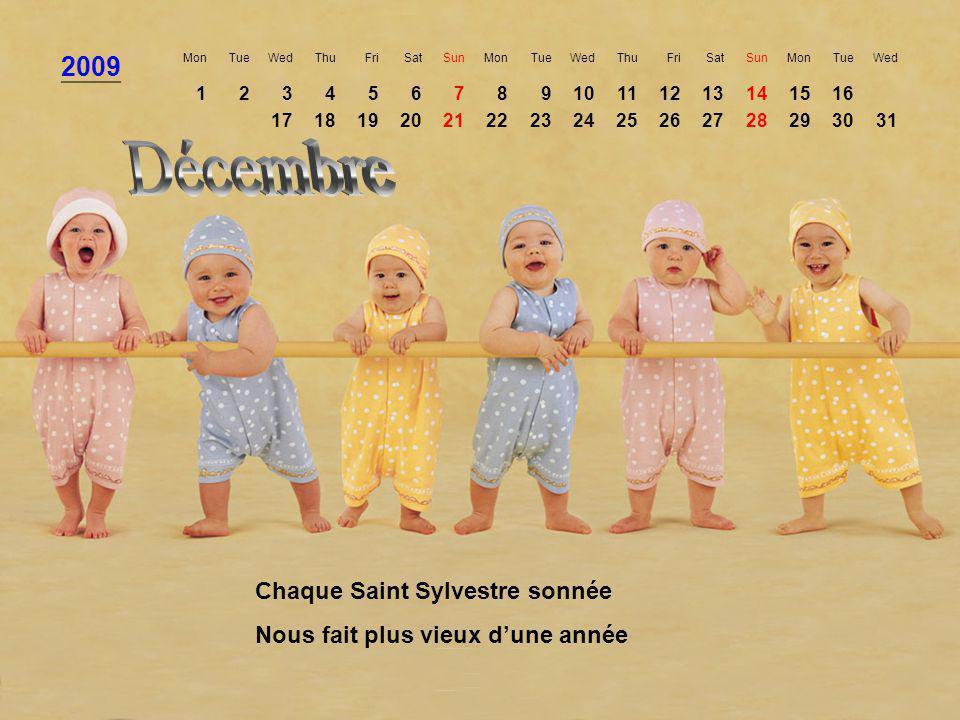 Décembre 2009 Chaque Saint Sylvestre sonnée