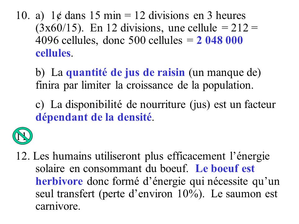 a) 1¢ dans 15 min = 12 divisions en 3 heures (3x60/15)