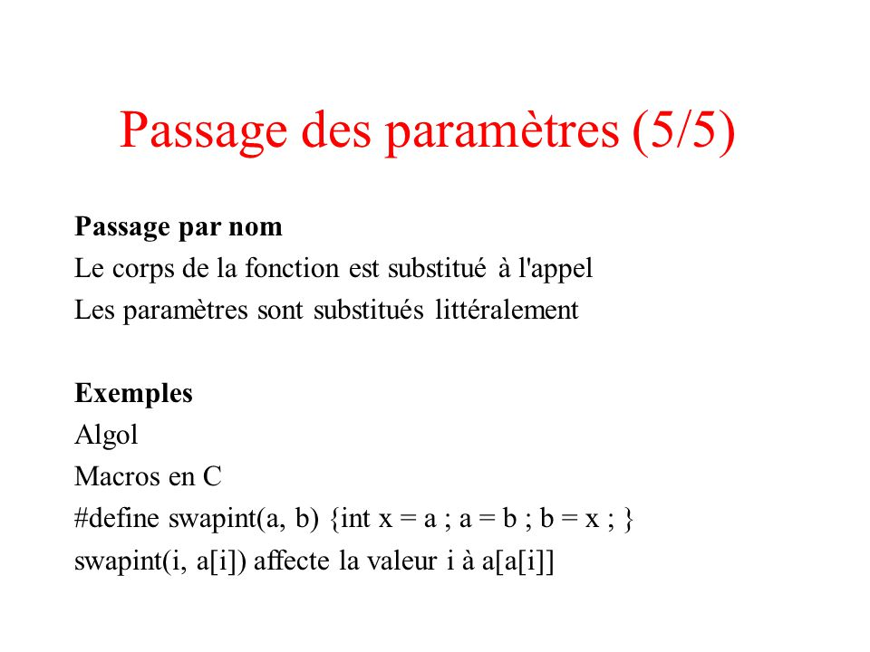 Passage des paramètres (5/5)