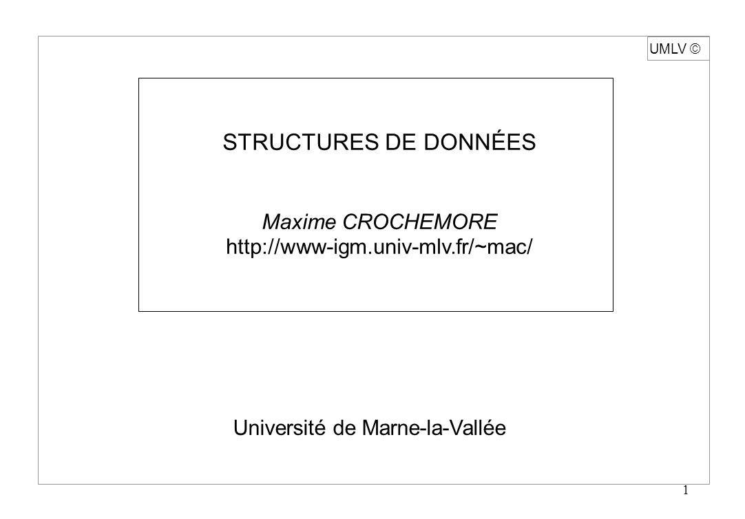STRUCTURES DE DONNÉES Maxime CROCHEMORE