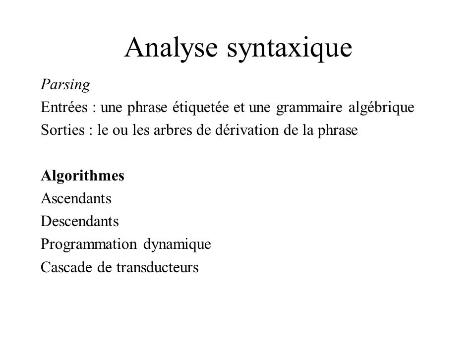 Analyse syntaxique Parsing