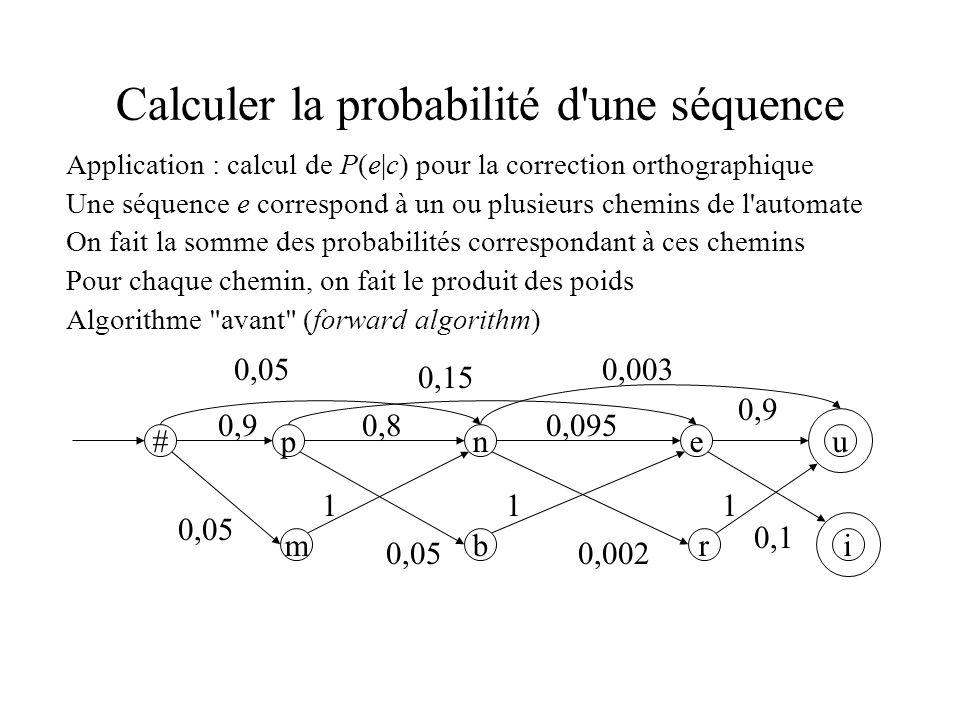Calculer la probabilité d une séquence