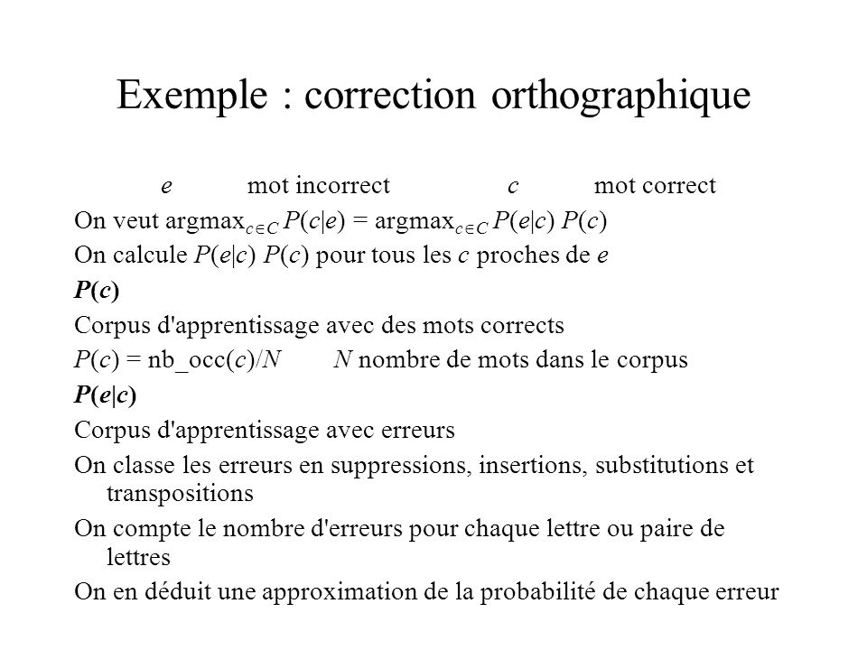 Exemple : correction orthographique