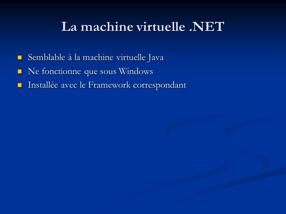 La machine virtuelle .NET