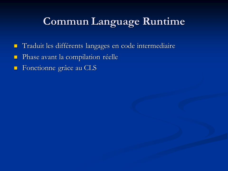 Commun Language Runtime