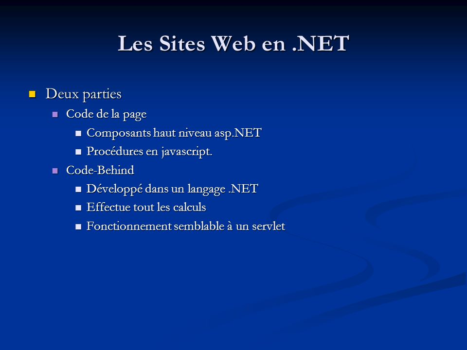 Les Sites Web en .NET Deux parties Code de la page