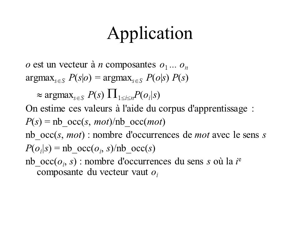 Application o est un vecteur à n composantes o1 ... on
