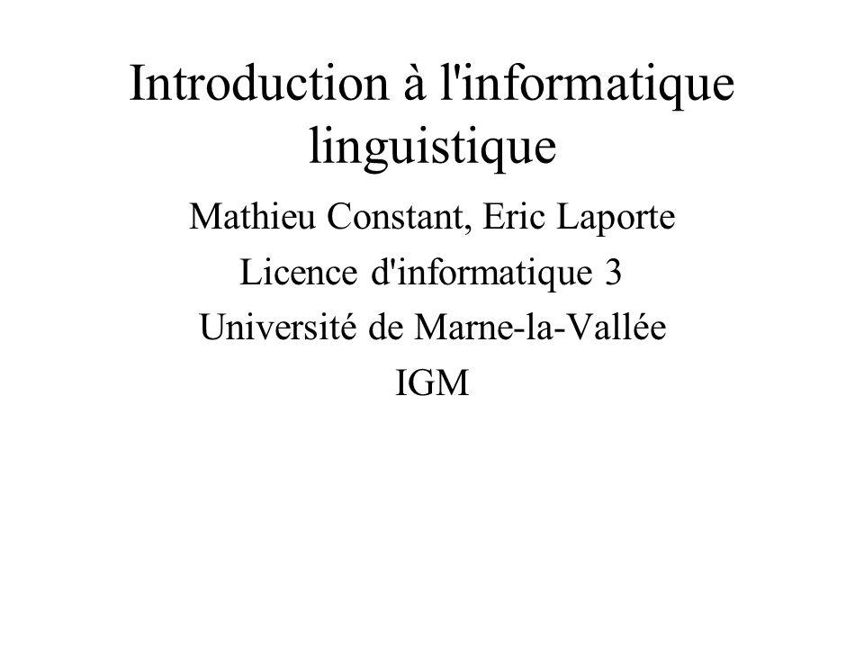 Introduction à l informatique linguistique