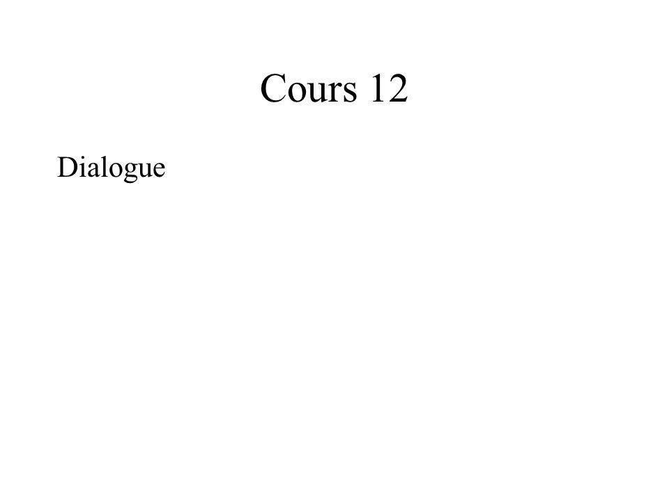 Cours 12 Dialogue