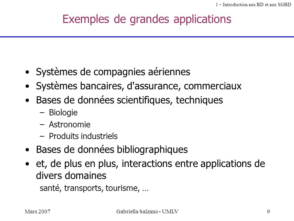 Exemples de grandes applications