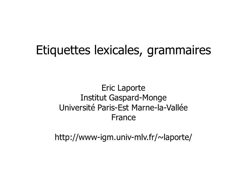 Etiquettes lexicales, grammaires