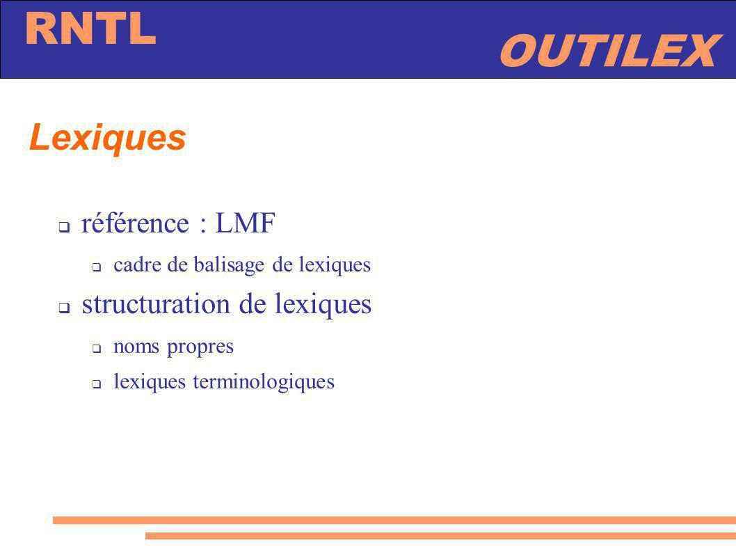 Lexiques référence : LMF structuration de lexiques