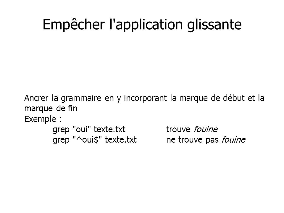 Empêcher l application glissante
