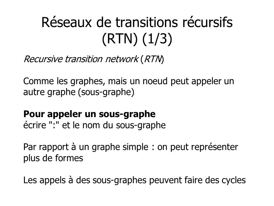 Réseaux de transitions récursifs (RTN) (1/3)