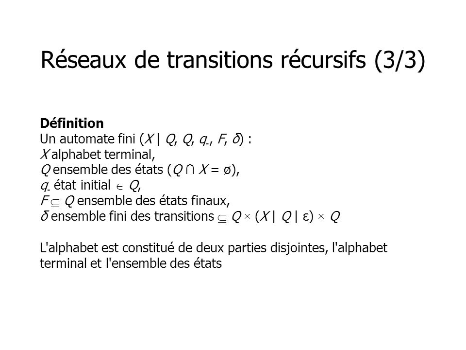 Réseaux de transitions récursifs (3/3)