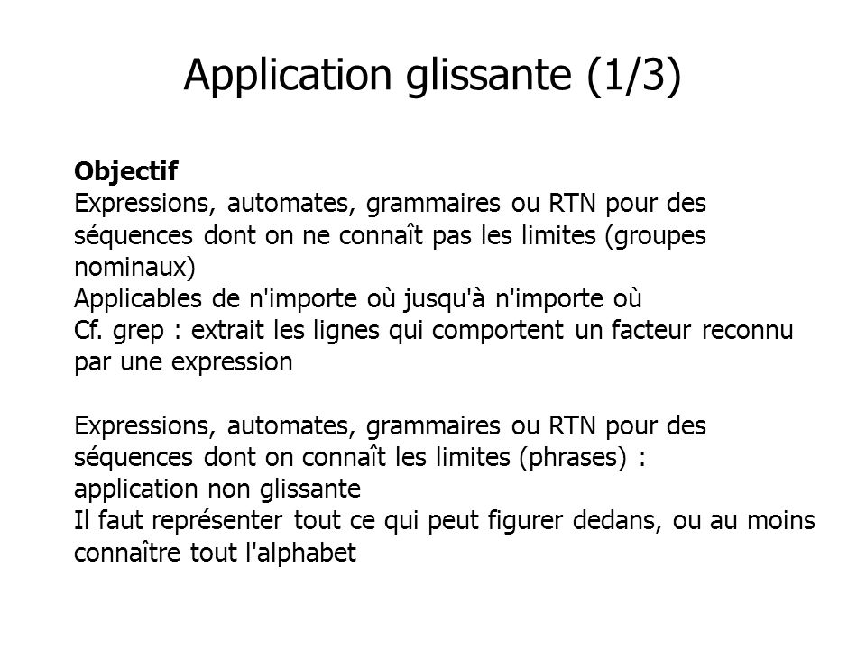 Application glissante (1/3)