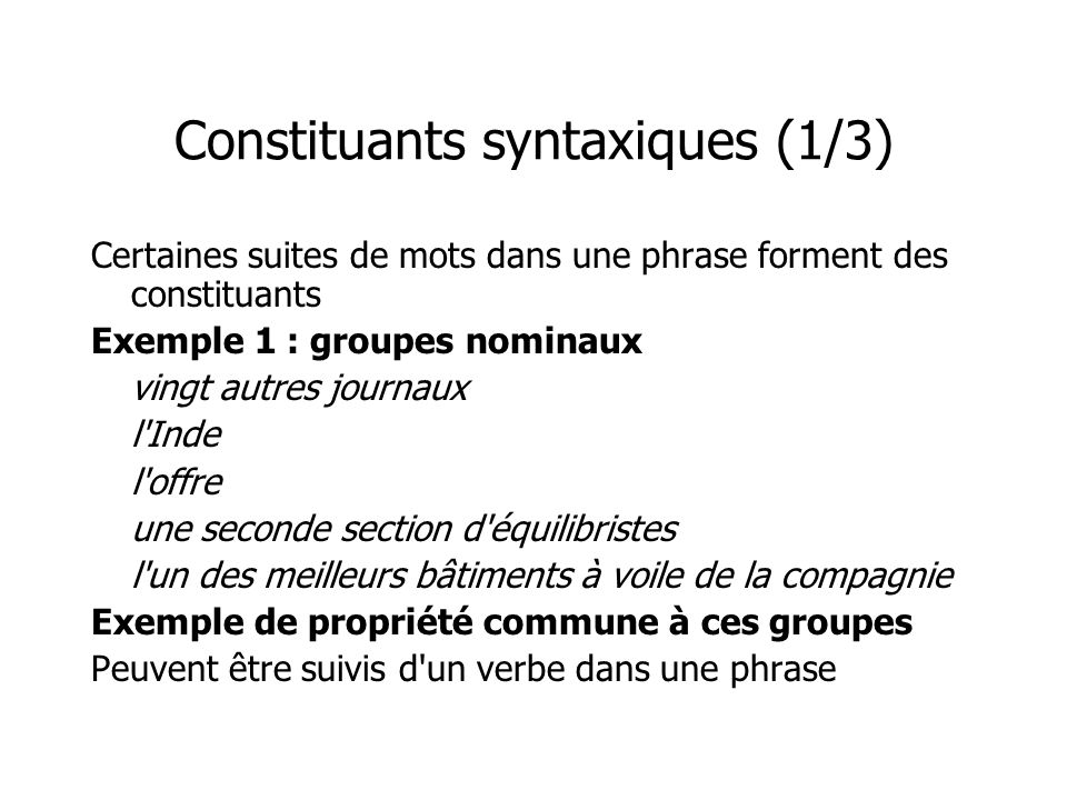 Constituants syntaxiques (1/3)