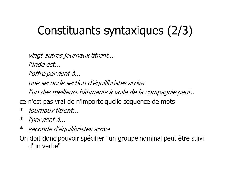 Constituants syntaxiques (2/3)