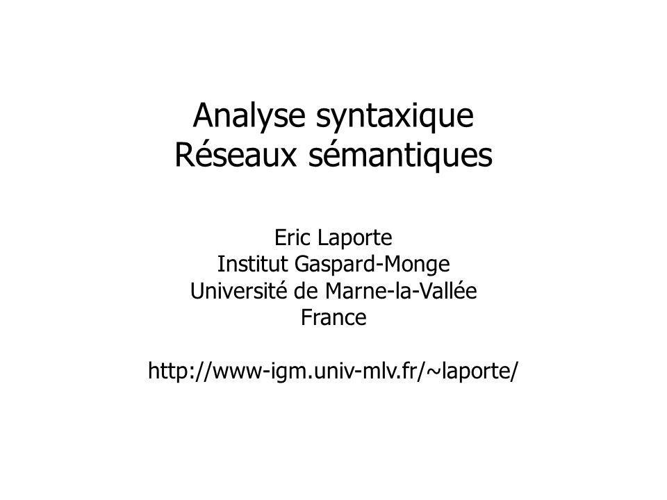 Analyse syntaxique Réseaux sémantiques