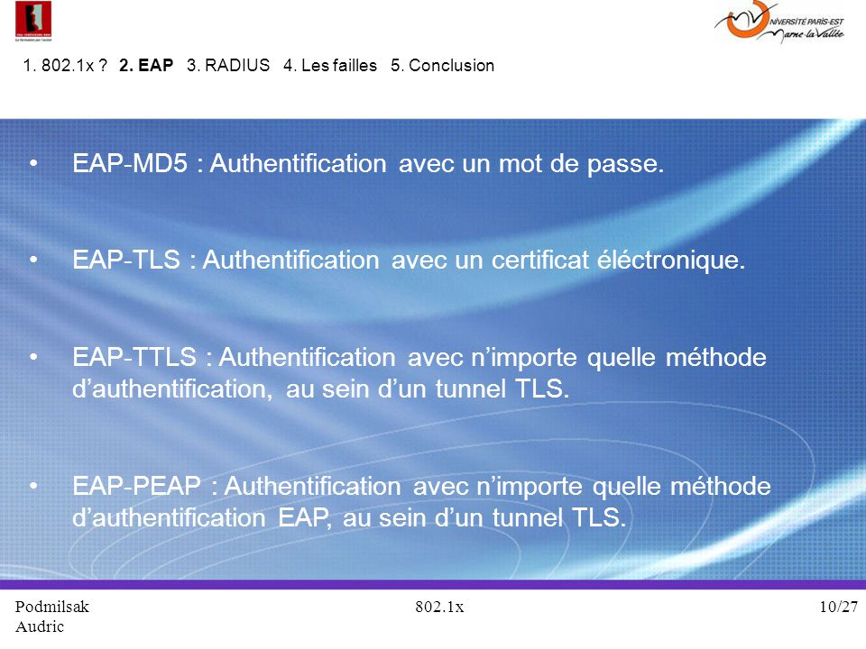 EAP-MD5 : Authentification avec un mot de passe.