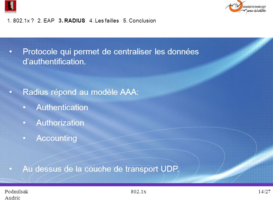 Protocole qui permet de centraliser les données d'authentification.