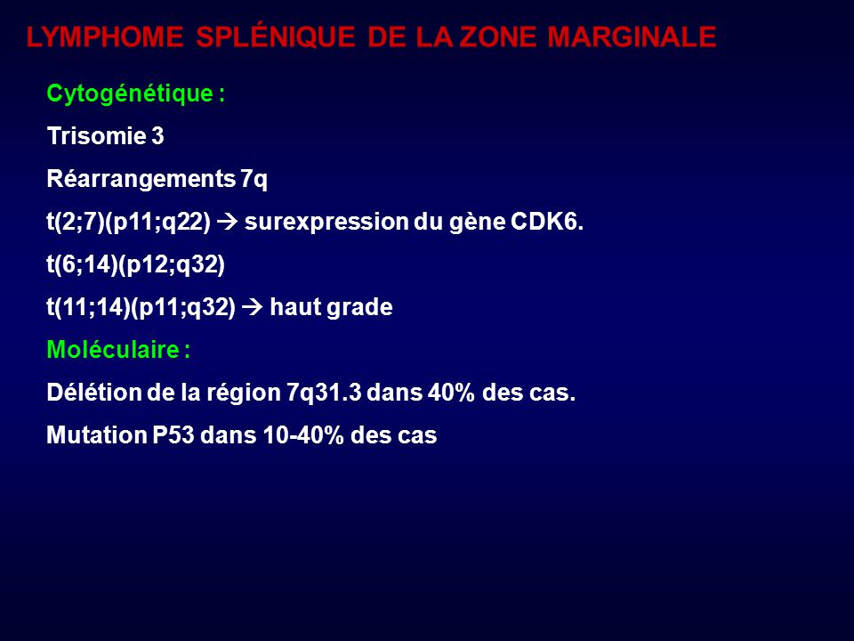 LYMPHOME SPLÉNIQUE DE LA ZONE MARGINALE