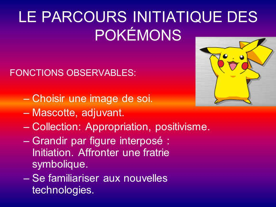LE PARCOURS INITIATIQUE DES POKÉMONS