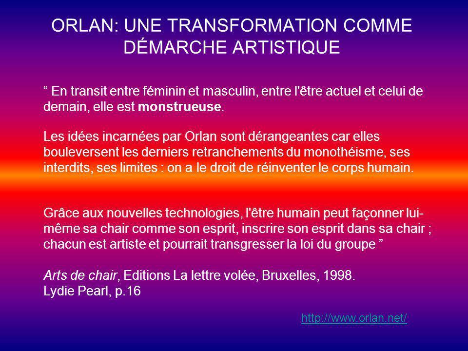 ORLAN: UNE TRANSFORMATION COMME DÉMARCHE ARTISTIQUE