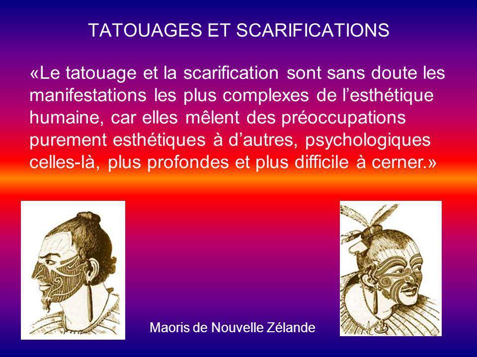 TATOUAGES ET SCARIFICATIONS