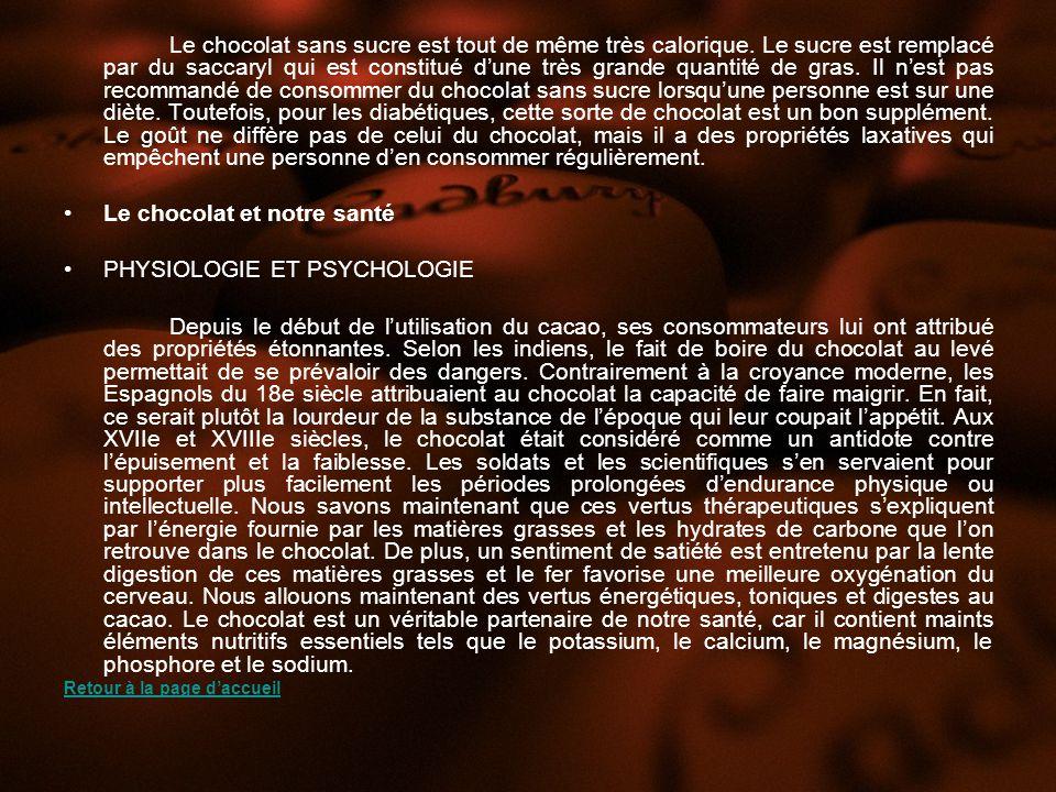 Le chocolat et notre santé PHYSIOLOGIE ET PSYCHOLOGIE