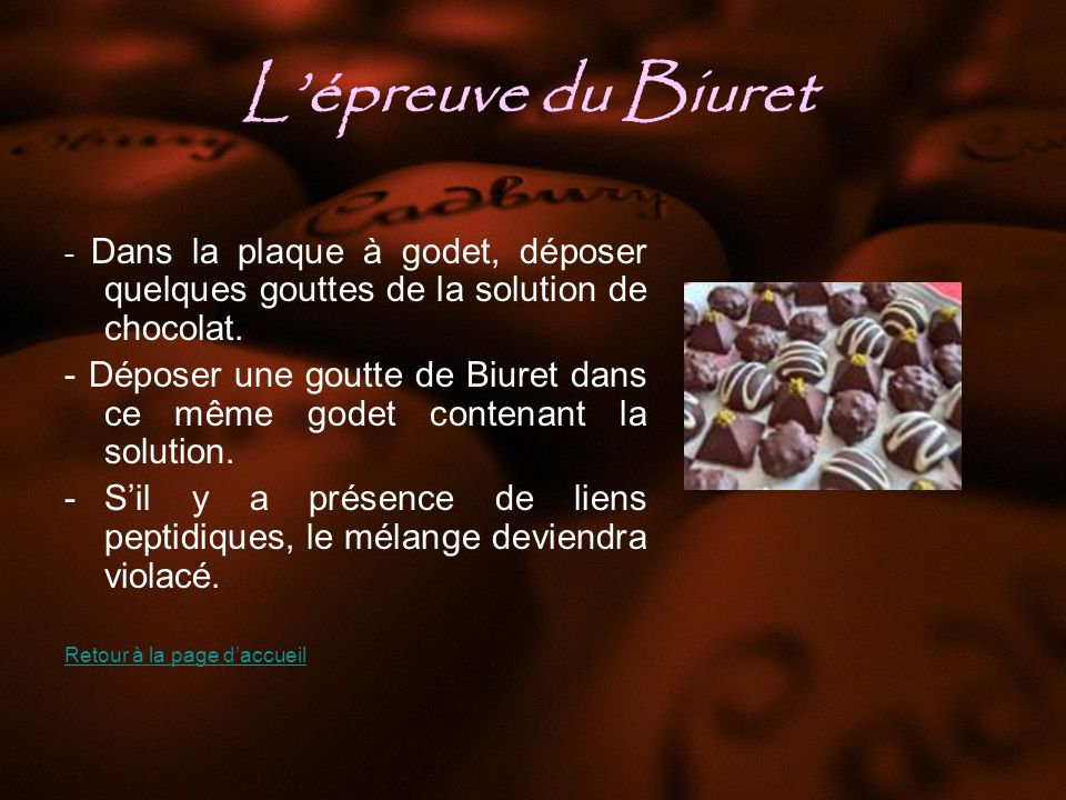 L'épreuve du Biuret - Dans la plaque à godet, déposer quelques gouttes de la solution de chocolat.