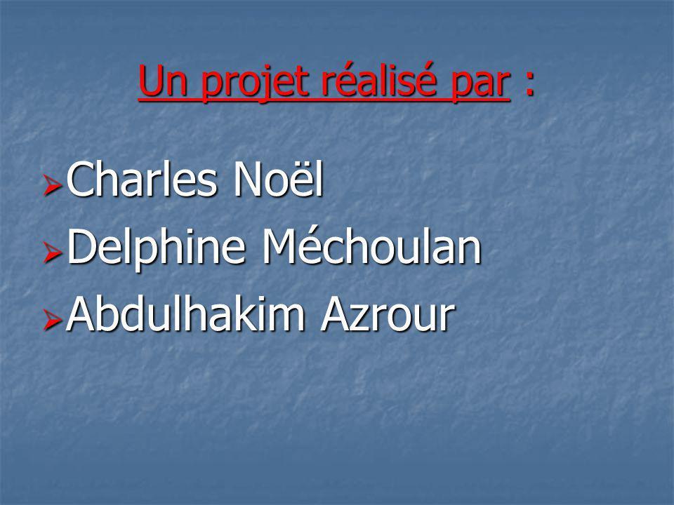 Charles Noël Delphine Méchoulan Abdulhakim Azrour