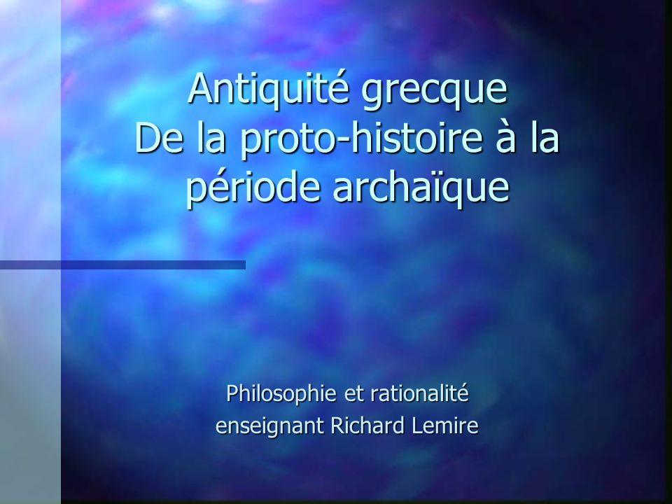 Antiquité grecque De la proto-histoire à la période archaïque
