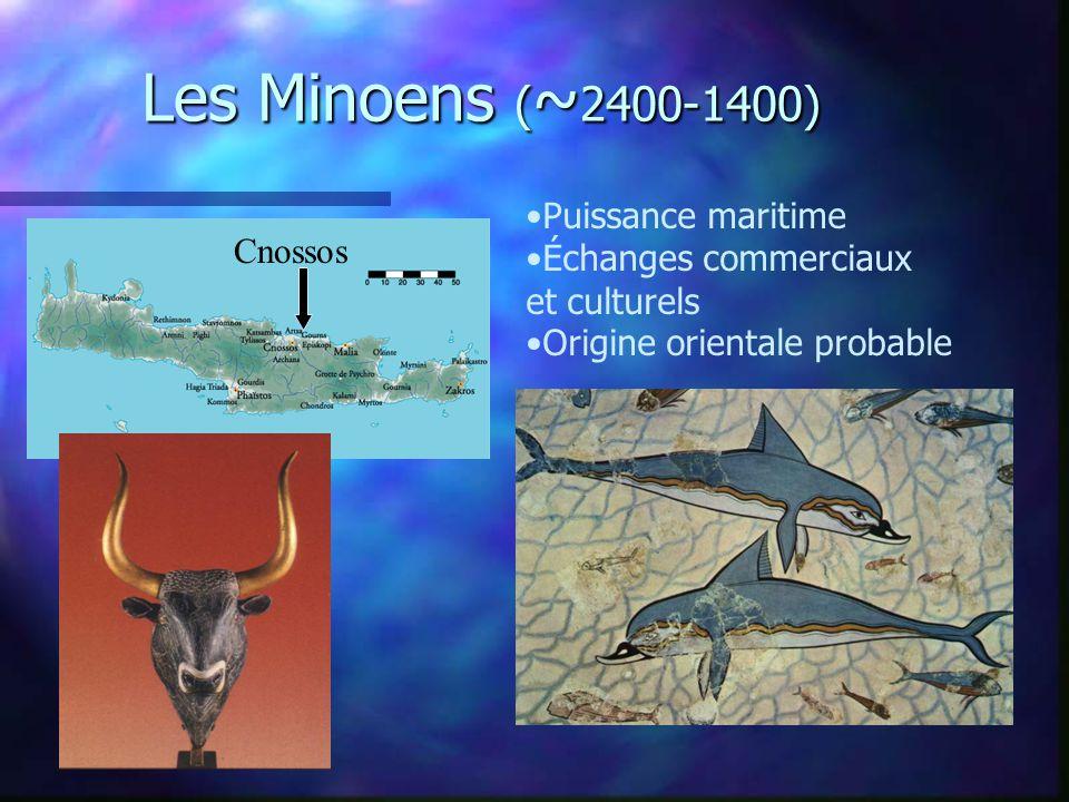 Les Minoens (~2400-1400) Puissance maritime Échanges commerciaux