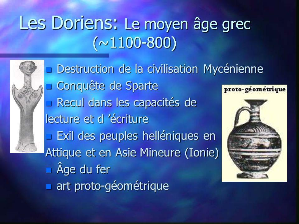 Les Doriens: Le moyen âge grec (~1100-800)
