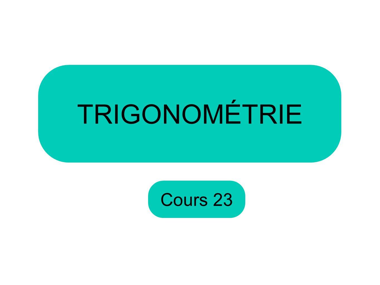 TRIGONOMÉTRIE Cours 23