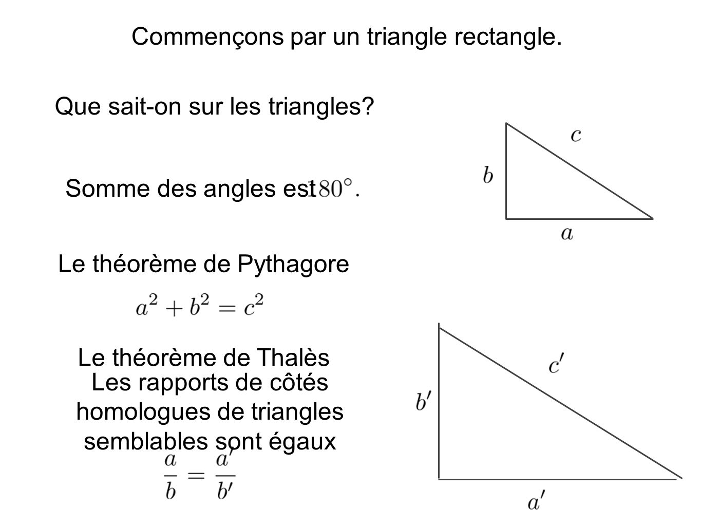 Commençons par un triangle rectangle.