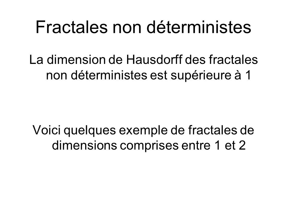 Fractales non déterministes
