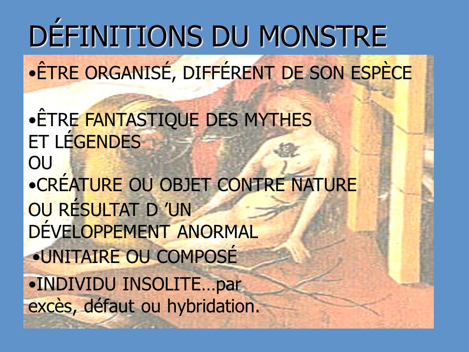 DÉFINITIONS DU MONSTRE