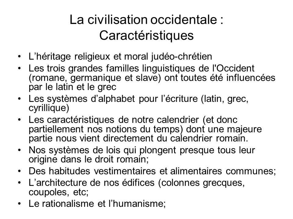 La civilisation occidentale : Caractéristiques