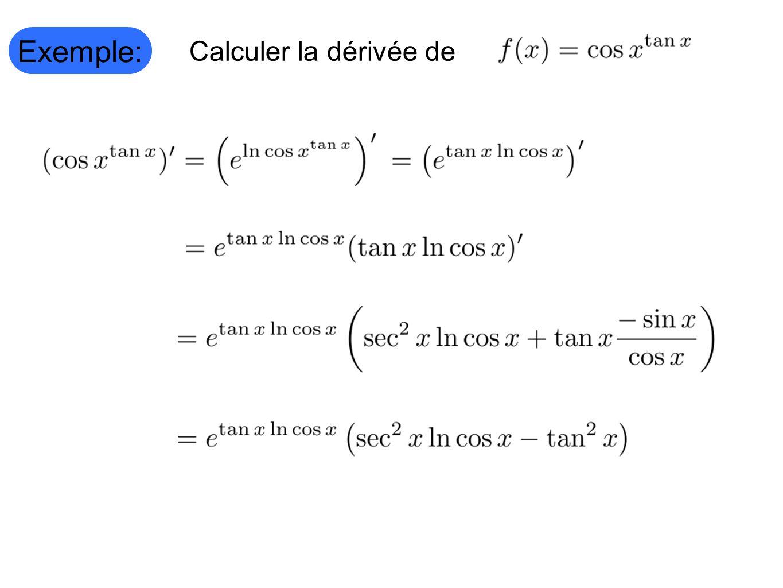 Exemple: Calculer la dérivée de