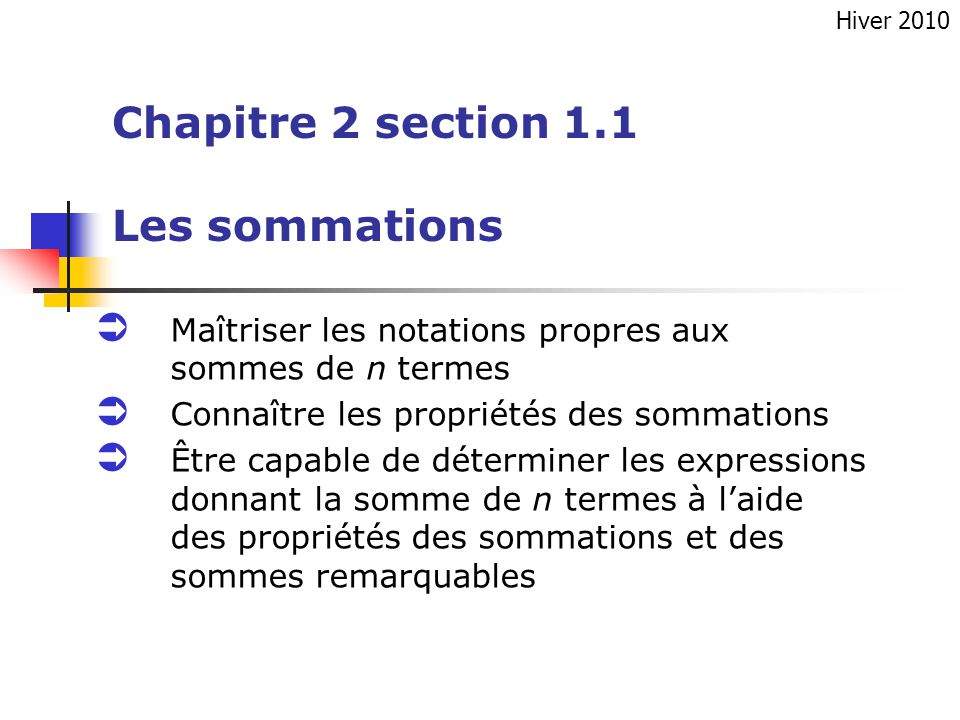 Chapitre 2 section 1.1 Les sommations