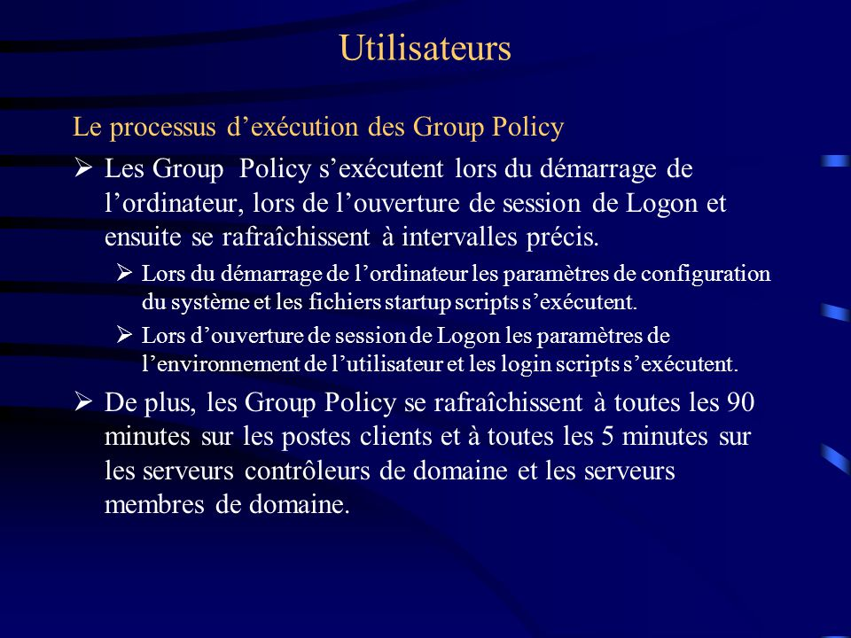 Utilisateurs La création et l'association d'un objet Group Policy
